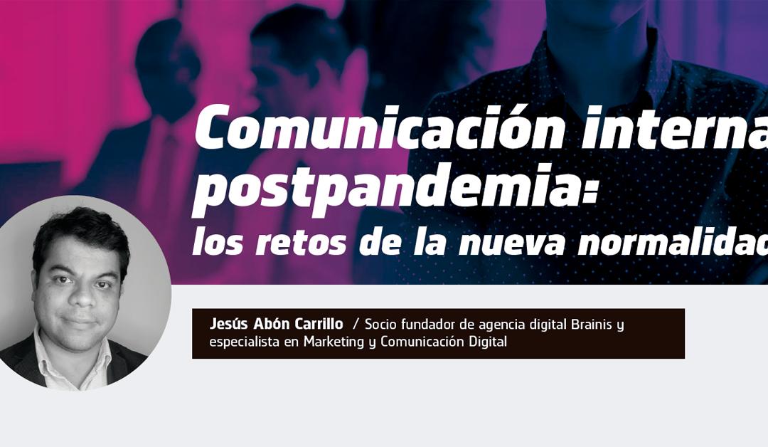 Comunicación interna postpandemia: los retos de la nueva normalidad